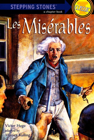 Les Miserables - eBook  -     Edited By: Monica Kulling     By: Victor Hugo