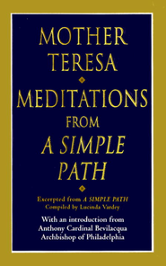 Meditations from a Simple Path - eBook  -     Edited By: Lucinda Vardey     By: Mother Teresa