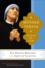 Mother Teresa: Come Be My Light - eBook  -     By: Mother Teresa