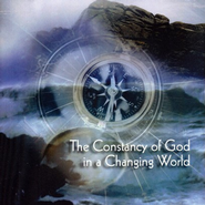 The Constancy of God in a Changing World - CD   -     By: Ravi Zacharias