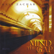 Mind the Gap - CD   -     By: Ravi Zacharias