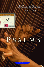 Psalms: A Guide to Prayer and Praise - eBook  -     By: Ronald Klug