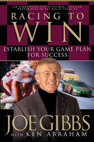 Racing to Win: Establish Your Gameplan for Success - eBook  -     By: Joe Gibbs