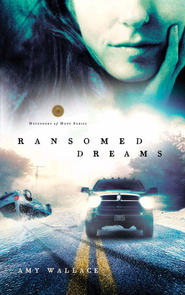 Ransomed Dreams - eBook Defenders of Hope Series #1  -     By: Amy Wallace