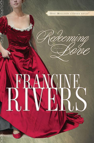 Redeeming Love: A Novel - eBook  -     By: Francine Rivers
