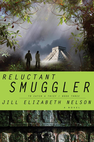 Reluctant Smuggler - eBook To Catch a Thief Series #3  -     By: Jill Elizabeth Nelson