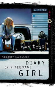 Road Trip - eBook Diary of a Teenage Girl Series Chloe #3  -     By: Melody Carlson