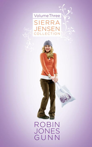 Sierra Jensen Collection, Vol 3 - eBook  -     By: Robin Jones Gunn