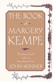 The Book of Margery Kempe - eBook  -     By: John Skinner