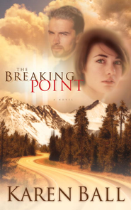 The Breaking Point - eBook  -     By: Karen Ball