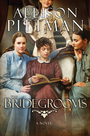 The Bridegrooms: A Novel - eBook  -     By: Allison K. Pittman