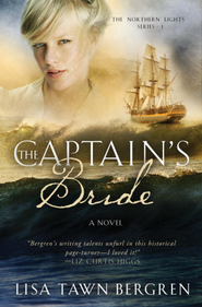The Captain's Bride - eBook Northern Lights Series #1  -     By: Lisa T. Bergren