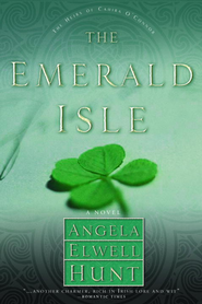 The Emerald Isle - eBook Heirs of Cahira O'Connor Series #4  -     By: Angela Elwell Hunt