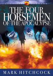 The Four Horsemen of the Apocalypse - eBook  -     By: Mark Hitchcock