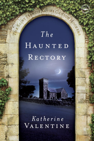 The Haunted Rectory: The Saint Francis Xavier Church Hookers - eBook  -     By: Katherine Valentine
