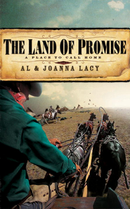 The Land of Promise - eBook A Place to Call Home Series #3  -     By: Al Lacy, JoAnna Lacy