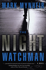 The Night Watchman - eBook  -     By: Mark Mynheir