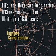 Life, the Word, and Imagination - CD Writings of C.S. Lewis  -     By: Stuart McAllister