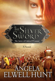 The Silver Sword - eBook Heirs of Cahira O'Connor Series #1  -     By: Angela Hunt
