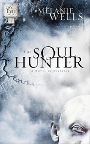 The Soul Hunter - eBook  -     By: Melanie Wells