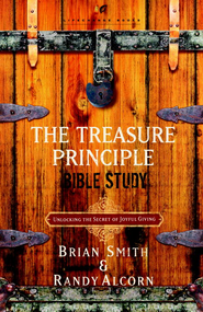 The Treasure Principle Bible Study: Discovering the Secret of Joyful Giving - eBook  -     By: Randy Alcorn, Brian Smith