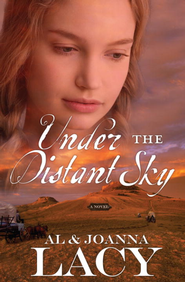 Under the Distant Sky - eBook  -     By: Al Lacy, JoAnna Lacy