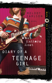 What Matters Most - eBook Diary of a Teenage Girl Series #3      -     By: Melody Carlson