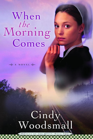 When the Morning Comes: A Novel - eBook Sisters of the Quilt Series #2  -     By: Cindy Woodsmall