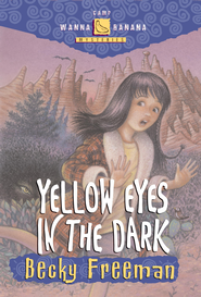 Yellow Eyes in the Dark - eBook  -     By: Becky Freeman