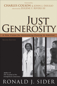 Just Generosity: A New Vision for Overcoming Poverty in America - eBook  -     By: Ronald J. Sider