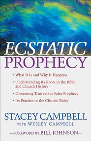 Ecstatic Prophecy - eBook  -     By: Stacey Campbell