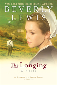 Longing, The - eBook The Courtship of Nellie Fisher Series #3  -     By: Beverly Lewis