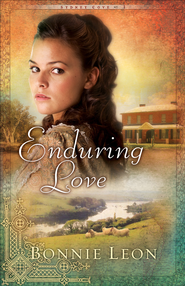 Enduring Love: A Novel - eBook  -     By: Bonnie Leon