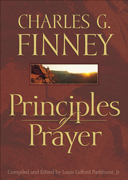 Principles of Prayer - eBook  -     By: Charles Finney