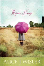 Rain Song - eBook  -     By: Alice J. Wisler