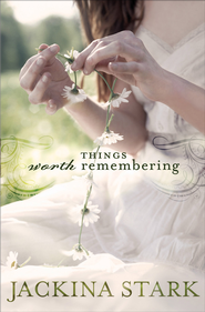 Things Worth Remembering - eBook  -     By: Jackina Stark