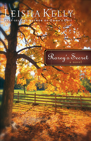 Rorey's Secret: A Novel - eBook  -     By: Leisha Kelly