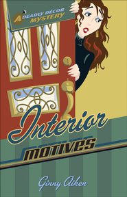 Interior Motives - eBook  -     By: Ginny Aiken