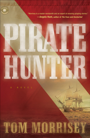 Pirate Hunter - eBook  -     By: Tom Morrisey