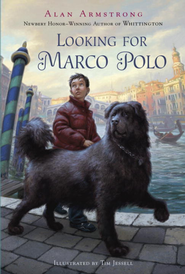 Looking for Marco Polo - eBook  -     By: Alan Armstrong     Illustrated By: Tim Jessell