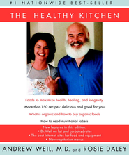 The Healthy Kitchen - eBook  -     By: Andrew Weil, Rosie Daley
