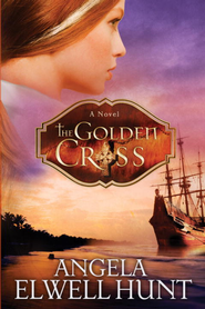 The Golden Cross - eBook  -     By: Angela Elwell Hunt