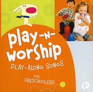 Play-n-Worship: Play-Along Songs for Preschoolers CD   -