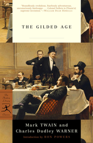 The Gilded Age - eBook  -     By: Mark Twain, Charles Dudley Warner