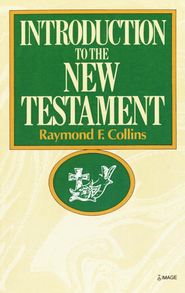 Introduction to the New Testament - eBook  -     By: Raymond Collins