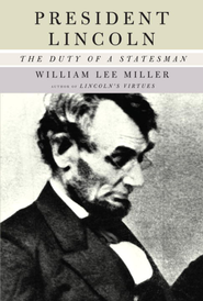 President Lincoln - eBook  -     By: William Lee Miller