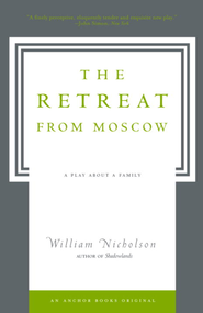 The Retreat from Moscow: A Play About a Family - eBook  -     By: William Nicholson