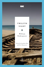 Twelfth Night - eBook  -     Edited By: Jonathan Bate, Eric Rasmussen     By: William Shakespeare