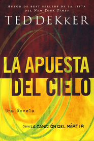 La Apuesta del Cielo (Heaven's Wager) - eBook  -     By: Ted Dekker
