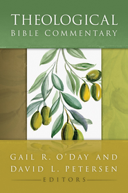 Theological Bible Commentary - eBook  -     Edited By: David L. O'Day, David L. Petersen     By: Edited by Gail R. O'Day & David L. Petersen